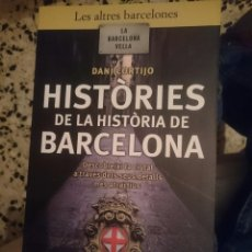 Libros de segunda mano: HISTORIES DE LA HISTORIA DE BARCELONA --REFM3E1. Lote 83772960