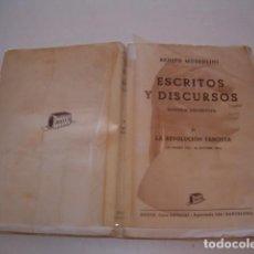 Libros de segunda mano: ESCRITOS Y DISCURSOS. TOMO II: LA REVOLUCIÓN FASCISTA (23 MARZO 1919 – 28 OCTUBRE 1922). RM80027. . Lote 90708287