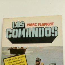 Libros de segunda mano: LOS COMANDOS, DE MARC FLAMENT.. Lote 84408090