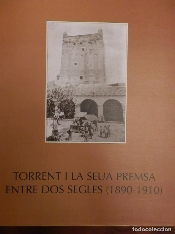 TORRENT Y LA SEUA PREMSA ENTRE DOS SEGLES 1890-1910,+500 PP, GRAN FORMATO 35X47 (Libros de Segunda Mano - Historia Moderna)