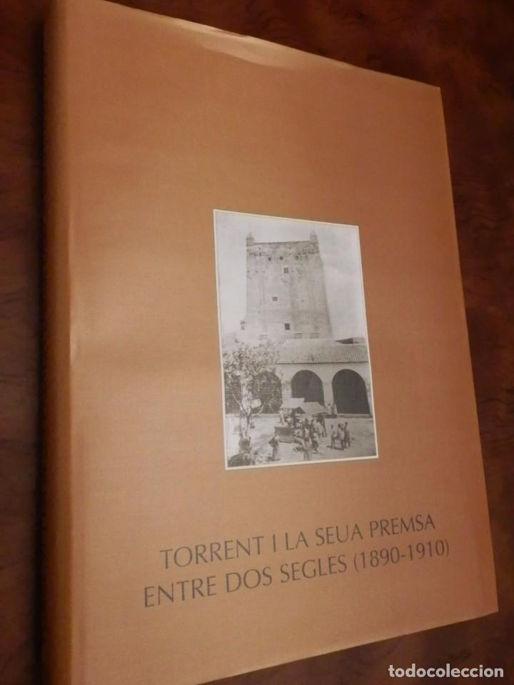 Libros de segunda mano: TORRENT Y LA SEUA PREMSA ENTRE DOS SEGLES 1890-1910,+500 PP, GRAN FORMATO 35X47 - Foto 18 - 84503372