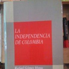 Libros de segunda mano: LA INDEPENDENCIA DE COLOMBIA (MADRID, 1992). Lote 85063464