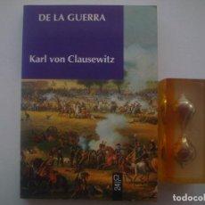 Libros de segunda mano: KARL VON CLAUSEWITZ. DE LA GUERRA. 1992. . Lote 85072092