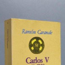 Libros de segunda mano: CARLOS V Y SUS BANQUEROS. RAMON CARANDE. TOMO I. Lote 85132968