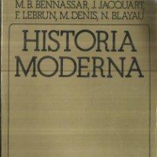 Libros de segunda mano: HISTORIA MODERNA. M.B. BENNASSAR. J. JACQUART. AKAL TEXTOS. BARCELONA. 1991. Lote 85614336