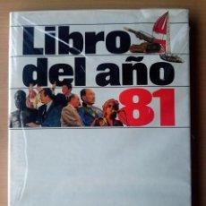Libros de segunda mano: LIBRO DEL AÑO 1981 - EDITORIAL SALVAT. Lote 85759872