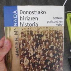 Libros de segunda mano: LIBRO HISTORIA DE SAN SEBASTIAN. Lote 85913376