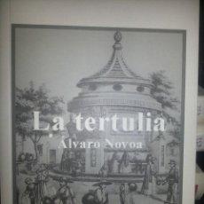 Libros de segunda mano: LIBRO Nº 807 LA TERTULIA ALVARO NOVOA . Lote 86049760
