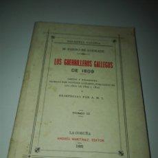 Libros de segunda mano: LOS GUERRILLEROS GALLEGOS TOMO II. FACSÍMIL 1992. PARDO DE ANDRADE,. Lote 86170243