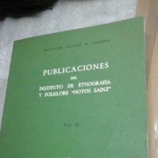 Libros de segunda mano: PUBLICACIONES DEL INSTITUTO DE ETNOGRAFIA Y FOLKLORE HOYOS SAINZ.CANTABRIA.. Lote 86343114
