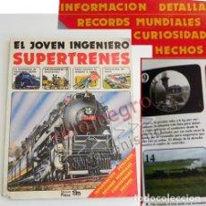 Libros de segunda mano: SUPERTRENES EL JOVEN INGENIERO - LIBRO PLESA SM - TRENES TREN TRANSPORTE HISTORIA ILUSTR FERROCARRIL. Lote 86513968