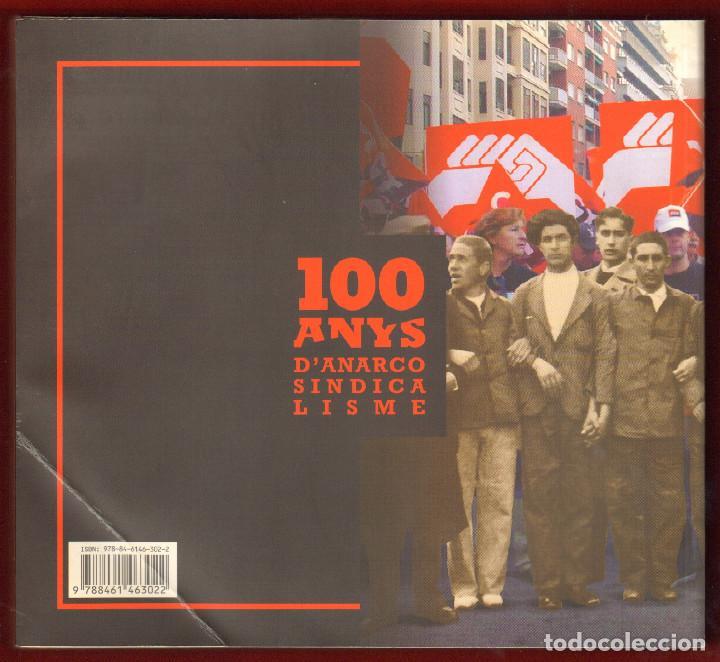 Libros de segunda mano: 100 AÑOS DE ANARCO SINDICALISMO - CGT - Foto 3 - 87067120