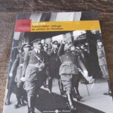 Libros de segunda mano: EL FRANQUISMO AÑO A AÑO 1 FRANCO HITLER IMPERIO ARGENTINA VALLE DE LOS CAIDOS ESTRELLITA CASTRO COPL. Lote 87198548