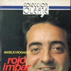 Libros de segunda mano: BASILIO ROGADO : ROJO, IMPAR Y PASA (BITACORA, 1989). Lote 87500084
