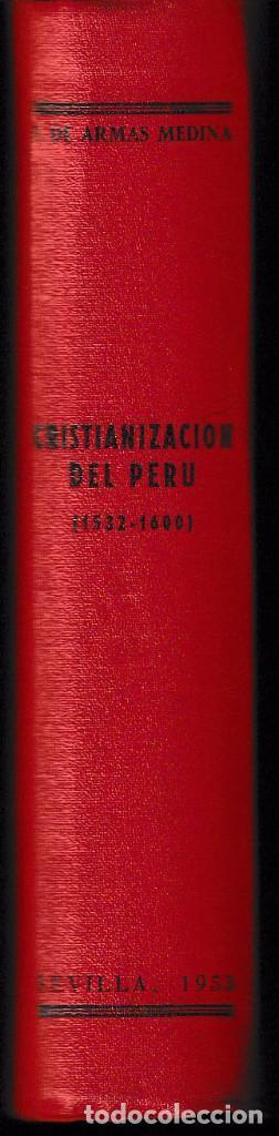 Libros de segunda mano: CRISTIANIZACIÓN DEL PERU 1532-1600 (F. DE ARMAS 1953) SIN USAR - Foto 3 - 133241194