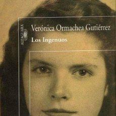 Libros de segunda mano: LOS INGENIOS. VERÓNICA ORMACHEA GUTIÉRREZ. Lote 88927544