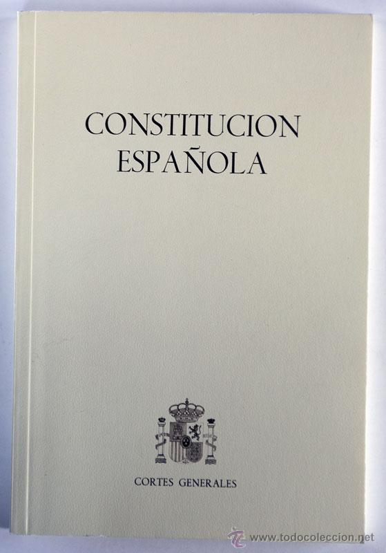 CONSTITUCIÓN ESPAÑOLA CORTES GENERALES 1987 1ª EDICIÓN RARO (Libros de Segunda Mano - Historia Moderna)