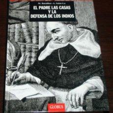 Libros de segunda mano - BATAILLON/SAINT-LU - EL PADRE LAS CASAS... - LOS GRANDES TEMAS DE LA HISTORIA - GLOBUS - 1994 - 89466636