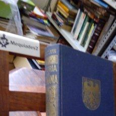 Libros de segunda mano: HISTORIA DE ALEMANIA - PIERRE LAFUE (24 LÁMINAS FUERA TEXTO) TAPA DURA, TELA EDITORIAL. Lote 89670068