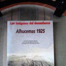 Libros de segunda mano: ALHUCEMAS 1925. LAS IMÁGENES DEL DESEMBARCO. GUERRA MARRUECOS. 1ª EDICIÓN. ALMENA 2000.. Lote 89858020