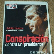 Libros de segunda mano: ADOLFO SUAREZ-CONSPIRACION CONTRA UN PRESIDENTE - ZETA 2006, 224 PG. IMPORTANTE LEER DETALLES ENVIO. Lote 90034424