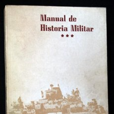 Libros de segunda mano: MANUAL DE HISTORIA MILITAR - GUERRA CIVIL ESPAÑOLA - MUNDIAL - REVOLUCION RUSA. Lote 90738330