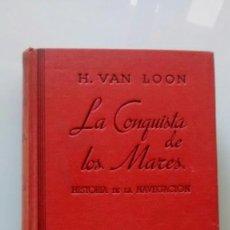 Libros de segunda mano: LA CONQUISTA DE LOS MARES. Lote 90743965