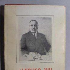 Libros de segunda mano: ALFONSO XIII HISTORIA GRAFICA DE SU REINADO / 1958. Lote 90926560