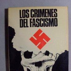 Libros de segunda mano: LOS CRÍMENES DEL FASCISMO / ANTONIO DE LA GRANDA / 1976. Lote 90926805