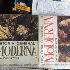 Libros de segunda mano: HISTORIA GENERAL MODERNA. JAIME VICENS VIVES. MONTANER Y SIMÓN. DOS TOMOS. Lote 90929755