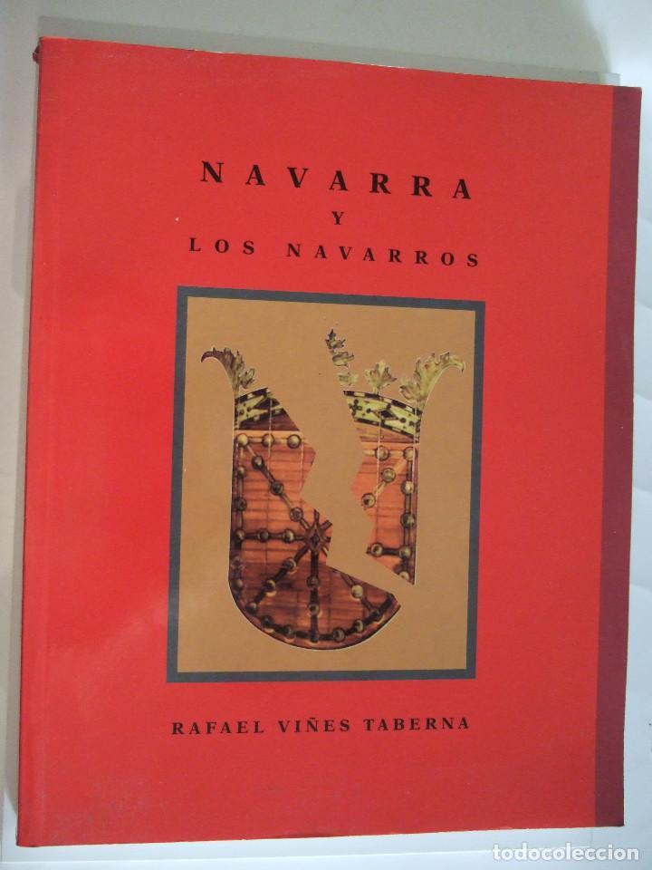 NAVARRA Y LOS NAVARROS - RAFAEL VIÑES TABERNA - 1993 - 295 PAGINAS - RUSTICA (Libros de Segunda Mano - Historia Moderna)