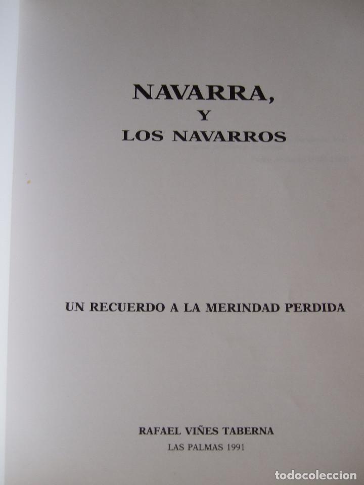 Libros de segunda mano: NAVARRA Y LOS NAVARROS - RAFAEL VIÑES TABERNA - 1993 - 295 PAGINAS - RUSTICA - Foto 2 - 91010965