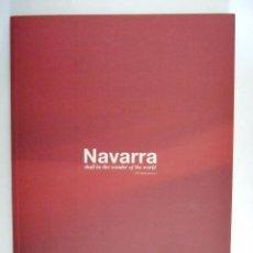 Libros de segunda mano: NAVARRA SERA EL ASOMBRO DEL MUNDO - INGLES Y CASTELLANO - SODENA - ESTUDIOS ECONOMICOS. Lote 91120410