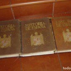 Libri di seconda mano: HISTORIA DE ESPAÑA. 3 VOLUMENES + ESPAÑA ARTISTICA.. Lote 91125565