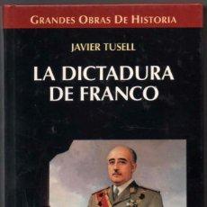 Libros de segunda mano: LA DICTADURA DE FRANCO - JAVIER TUSELL *. Lote 91890170