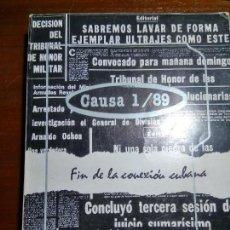 Libros de segunda mano: CAUSA 1/89 FIN DE LA CONEXION CUBANA. EDITORIAL JOSE MARTI 1989. Lote 93396645