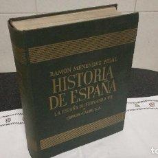 Libros de segunda mano: LA ESPAÑA DE FERNANDO VII,RAMON MENENDEZ PIDAL, 1968 . Lote 93626245