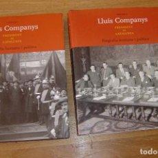 Libros de segunda mano: LLUÍS COMPANYS. PRESIDENT DE CATALUNYA. 2006. 2 VOLUMS. COMPLETA. IMPECABLE.. Lote 94296786