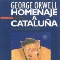 Libros de segunda mano: HOMENAJE A CATALUÑA DE GEORGE ORWELL. Lote 94726519