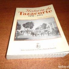 Libros de segunda mano: HISTORIA DE TAZACORTE 1492 - 1975 (GONZALEZ, VAZQUEZ, S) LA PALMA, CANARIAS. PRIMERA EDICIÓN 2000. Lote 94835883