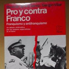Livros em segunda mão: RICARDO DE LA CIERVA PRO Y CONTRA FRANCO PRIMERA EDICIÓN NOVIEMBRE 1985 ESPEJO DE ESPAÑA. Lote 95993571