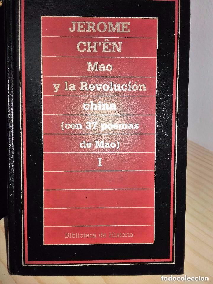 MAO Y LA REVOLUCIÓN CHINA * JEROME CH'ÊN, (2 VOLÚMENES) (Libros de Segunda Mano - Historia Moderna)