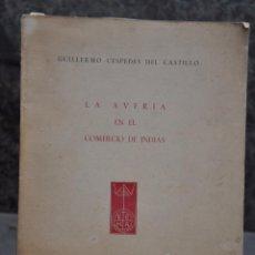 Libros de segunda mano: LA AVERIA EN EL COMERCIO DE INDIAS , GUILLERMO CESPEDES DEL CASTILLO , SEVILLA 1945. Lote 96330367
