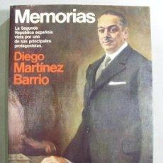 Libros de segunda mano: MEMORIAS / DIEGO MARTÍNEZ BARRIO / 1ª EDICIÓN 1983. Lote 96639851