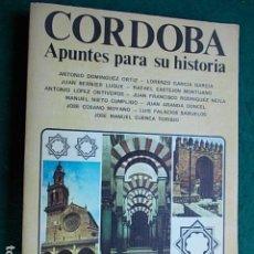 Libros de segunda mano: CÓRDOBA APUNTES PARA SU HISTORIA. Lote 96654359