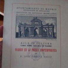 Libros de segunda mano: MADRID EN LA POESÍA CONTEMPORÁNEA GARCÍA NIETO, JOSÉ. Lote 96794583