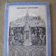 Libros de segunda mano: TOLEDANIDAD - COLECCION MIRADERO - TOLEDO 1983. GUILLERMO SANTACRUZ.. Lote 97167647