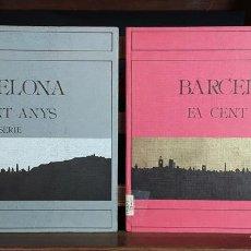 Libros de segunda mano: BARCELONA FA CENT ANYS. 2 EJEMPLARES. ARPONS. EDITORIAL ROURICH. 1987/88.. Lote 97273651