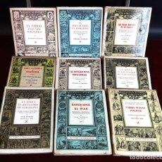Libros de segunda mano: MONOGRAFÍAS HISTÓRICAS DE BARCELONA. 9 EJEMPLARES.VARIOS AUTORES. EDI. MILLA. 1945/47.. Lote 97301123