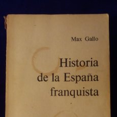 Libros de segunda mano: LIBRO HISTORIA DE LA ESPAÑA FRANQUISTA. Lote 97308519